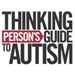Thinking Person's Guide to Autism — the book