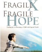 Fragile X Fragile Hope